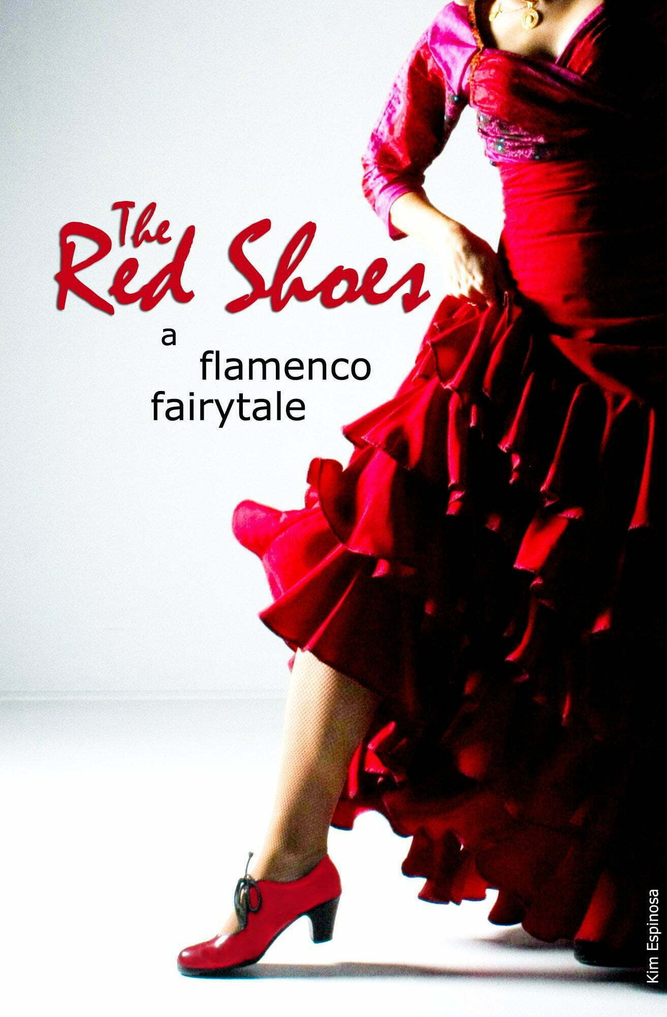 The Red Shoes: A Flamenco Fairytale